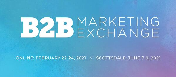 B2B Marketing Exchange Digital Experience Conference