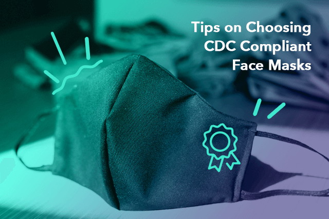 How to Choose the Best CDC Compliant Face Mask